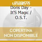 It's magic - o.s.t. day doris cd musicale di Doris day (ost)