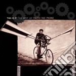 Faith No More - The Best Of - This Is It cd musicale di FAITH NO MORE