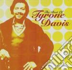 Tyrone Davis - The Best Of cd musicale di Davis Tyrone