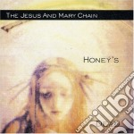 HONEY'S DEAD cd musicale di JESUS & MARY CHAIN