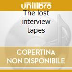 The lost interview tapes cd musicale di Doors