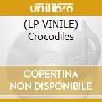 (LP VINILE) Crocodiles lp vinile