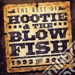 Hootie & The Blowfish - Best Of cd musicale di HOOTIE & THE BLOWFISH