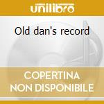 Old dan's record cd musicale di Lightfoot Gordon