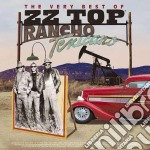 RANCHO TEXICANO-THE BEST OF cd musicale di ZZ TOP