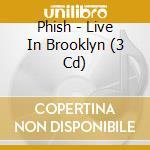 LIVE IN BROOKLYN cd musicale di PHISH