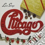Chicago - Love Songs cd musicale di CHICAGO
