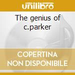 The genius of c.parker cd musicale di Charlie Parker