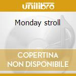 Monday stroll cd musicale di Kenny Burrell