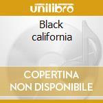 Black california cd musicale di Humes h. / vv.aa.