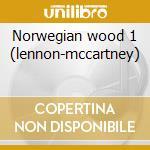 Norwegian wood 1 (lennon-mccartney) cd musicale di Workshop L.a.