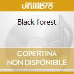 Black forest cd musicale di Luis Conte