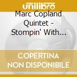 Stompin'with savoy(w.b.berg & r.brecker) cd musicale di Copland m. quintet