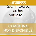 S.g. in tokyo: archet virtuose ... cd musicale di Stephane Grappelli