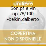 Son.pf e vln op.78/100 -belkin,dalberto cd musicale di Brahms