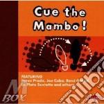Cue the mambo! cd musicale di Artisti Vari