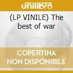 (LP VINILE) The best of war lp vinile di Artisti Vari