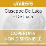 Giuseppe De Luca - De Luca cd musicale di Artisti Vari