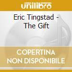 Gift, the cd musicale di Tingstad & rumbel