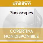 PIANOSCAPES cd musicale di JONES MICHAEL