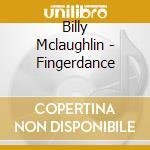 FINGERDANCE cd musicale di MCLAUGHLIN BILLY