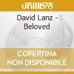 BELOVED cd musicale di LANZ DAVID
