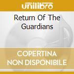 RETURN OF THE GUARDIANS cd musicale di ARKENSTONE DAVID