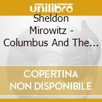 Columbus-age of discovery cd musicale di Artisti Vari