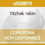 Yitzhak rabin cd musicale di Blondy Alpha