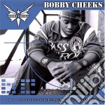 Bobby Cheeks - A Soldier's Story cd musicale di Bobby Cheeks