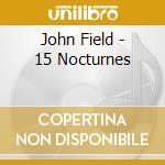 O'conor John - O'conor John-field: 15 Nocturnes cd musicale di John Field