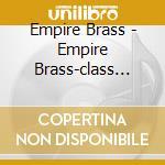 Class brass cd musicale di Artisti Vari