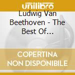 Best of beethoven cd musicale di Beethoven