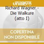 Walkure act i, die cd musicale di Richard Wagner
