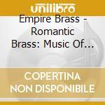 Romantic brass cd musicale di Artisti Vari