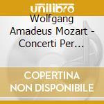 CONC.*PF.N.17 K.453,N.24 K.491 O'CON cd musicale di MOZART