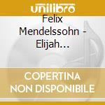Elijah cd musicale di Mendelssohn felix bar