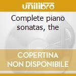 Complete piano sonatas, the cd musicale di Beethoven