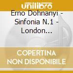 Symphony n.1 in d minor op.9 cd musicale di Dohnanyi