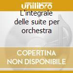 L'integrale delle suite per orchestra cd musicale di Bach