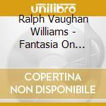 Opere orchestrali cd musicale di Williams Vaughan