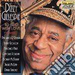Dizzy Gillespie - To Bird With Love cd musicale di Dizzy Gillespie