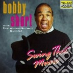 Bobby Short - Swing That Music cd musicale di Bobby Short