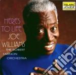 Joe Williams - Here's To Life cd musicale di Joe Williams