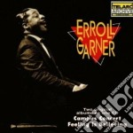 Erroll Garner - Campus Concert / Feeling Is Believing cd musicale di Errol Garner