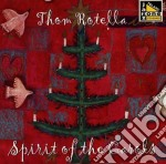 Spirit of the carols cd musicale di Rotella Thom