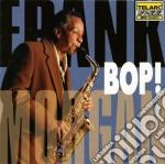 Frank Morgan - Bop! cd musicale di MORGAN FRANK WITH KENDRICK T.