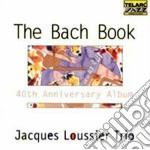 Jacques Loussier - The Bach Book cd musicale di Jacques Loussier