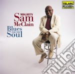 Mighty Sam Mcclain - Blues For The Soul cd musicale di McCLAIN MIGHTY SAM