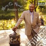 Freddy Cole - Merry Go Round cd musicale di Freddy Cole